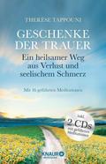 Geschenke der Trauer, m. 2 Audio-CDs