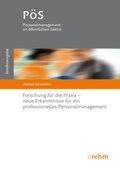 Forschung für die Praxis - neue Erkenntnisse für ein professionelles Personalmanagement
