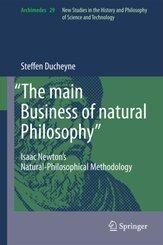 'The main Business of natural Philosophy'