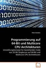 Programmierung auf 64-Bit und Multicore CPU Architekturen (eBook, 15x22,2x0,5)