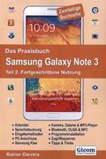 Das Praxisbuch Samsung Galaxy Note 3: Fortgeschrittene Nutzung; Tl.2