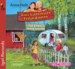 Zwei kunterbunte Freundinnen - Das Chaos wohnt nebenan, 2 Audio-CDs