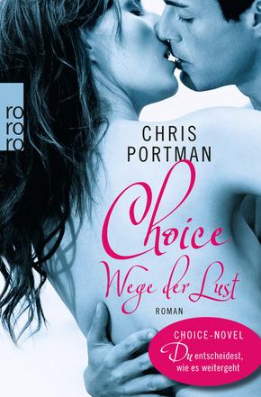 Choice - Wege der Lust