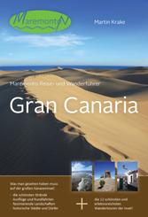 Maremonto Reise- und Wanderführer Gran Canaria, m. 12 Tourenktn.