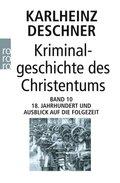 Kriminalgeschichte des Christentums - Bd.10