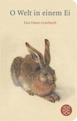 O Welt in einem Ei (Fischer Taschenbibliothek)