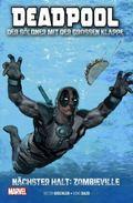 Deadpool: Der Söldner mit der großen Klappe - Nächster Halt: Zombieville