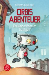 Orbis Abenteuer - Ein kleiner Roboter büxt aus