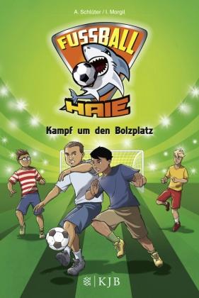 Fußball-Haie - Kampf um den Bolzplatz