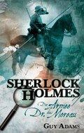 Sherlock Holmes - Die Armee des Dr. Moreau