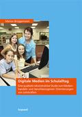 Digitale Medien im Schulalltag