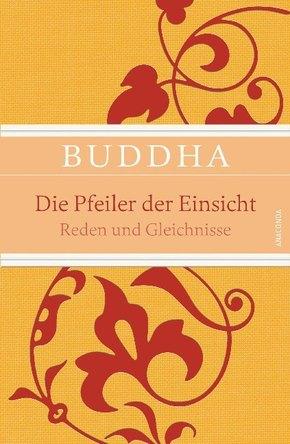 Buddha - Die Pfeiler der Einsicht