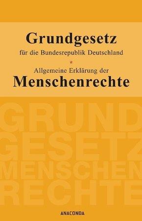 Grundgesetz für die Bundesrepublik Deutschland / Allgemeine Erklärung der Menschenrechte