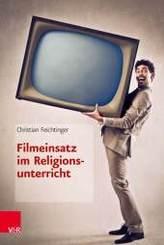 Filmeinsatz im Religionsunterricht