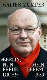 """""""Berlin, nun freue dich!"""""""