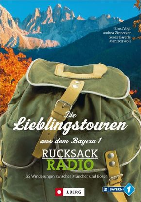 Die Lieblingstouren aus dem Bayern 1-Rucksackradio
