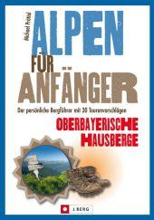 Alpen für Anfänger, Oberbayerische Hausberge