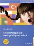 Sprachtherapie mit mehrsprachigen Kindern, m. CD-ROM