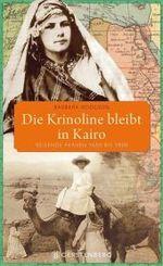 Die Krinoline bleibt in Kairo