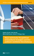 Neue technische Perspektiven erneuerbarer Energien und ihre politisch-rechtliche Verarbeitung