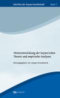 Weiterentwicklung der Keynes'schen Theorie und empirische Analysen