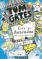 Tom Gates: Eins-a-Ausreden (und anderes cooles Zeug)