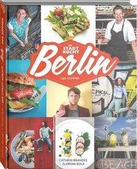 Berlin: Das Sommer-Kochbuch