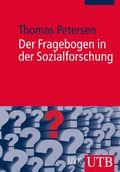 Der Fragebogen in der Sozialforschung