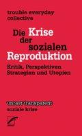 Die Krise in der sozialen Reproduktion
