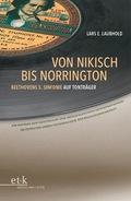Von Nikisch bis Norrington. Beethovens 5. Sinfonie auf Tonträger, m. Audio-CD
