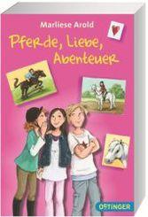 Pferde, Liebe, Abenteuer