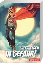 Superhelden in Gefahr!
