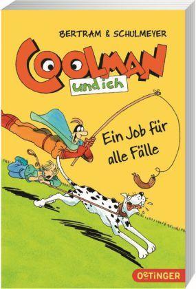 Coolman und ich - Ein Job für alle Fälle