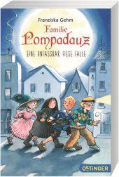 Familie Pompadauz - Eine unfassbar fiese Falle