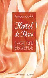 Hotel de Paris - Tage der Begierde