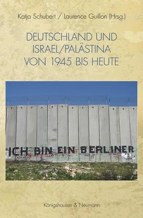Deutschland und Israel/Palästina von 1945 bis heute
