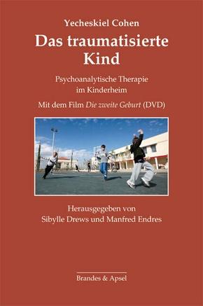 Das traumatisierte Kind, m. DVD