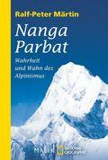 Nanga Parbat - Wahrheit und Wahn des Alpinismus