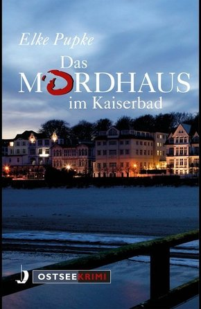 Das Mordhaus im Kaiserbad