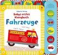 Babys erstes Klangbuch: Fahrzeuge, m. Soundeffekten