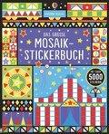 Das große Mosaik-Stickerbuch