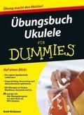 Übungsbuch Ukulele für Dummies, m. Audio-CD