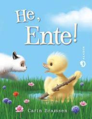 He, Ente!