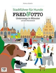 FRED & OTTO, Unterwegs in Münster und dem Münsterland