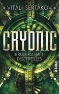 Cryonic, Bruderschaft des Kreuzes