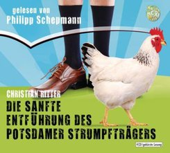 Die sanfte Entführung des Potsdamer Strumpfträgers, 4 Audio-CDs