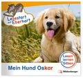 Lesestart mit Eberhart - Lesestufe 1: Mein Hund Oskar