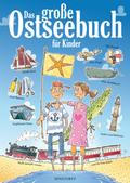 Das große Ostseebuch für Kinder