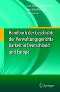 Handbuch der Geschichte der Verwaltungsgerichtsbarkeit in Deutschland und Europa, 3 Bde.