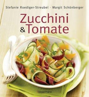 Zucchini & Tomate